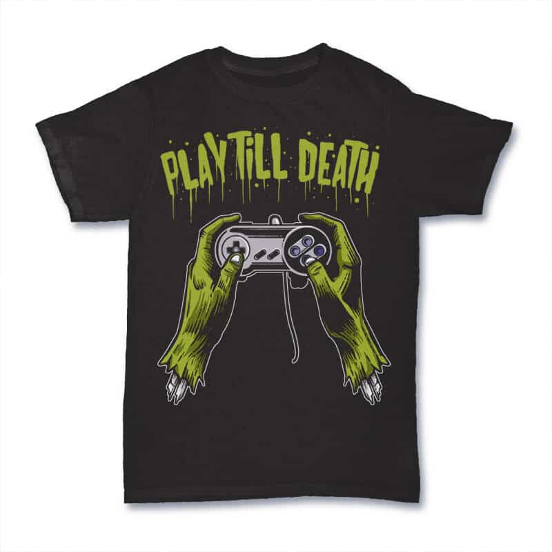 Play Till Death Graphic design 24112 - Play Till Death T shirt Design buy t shirt design