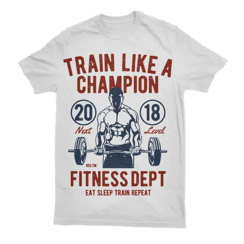 Train Like A Champion buy t shirt design