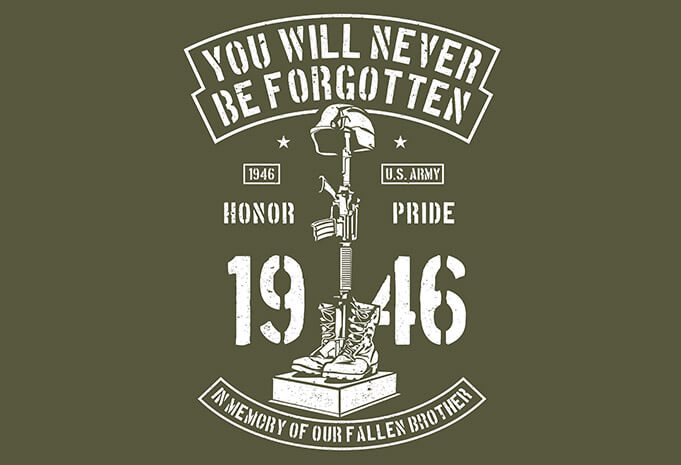 You Will Never Be Forgotten t shirt design - You Will Never Be Forgotten buy t shirt design