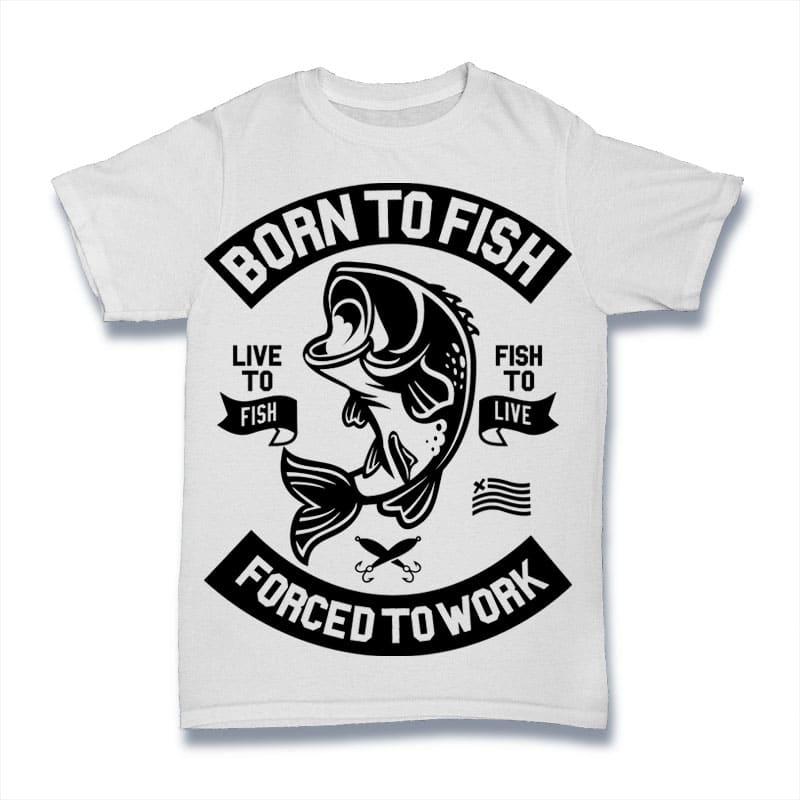 Born To Fish buy t shirt design