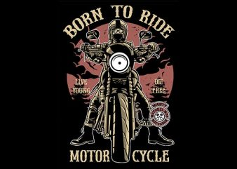 Born To Ride T shirt design buy t shirt design