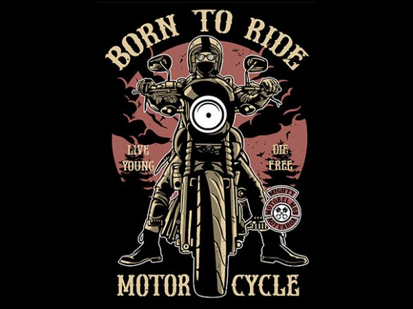 Born To Ride T shirt design