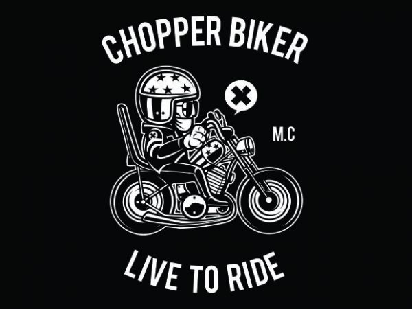 Chopper Biker t shirt vector file