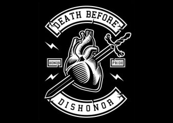 Death Before Dishonor t shirt vector illustration