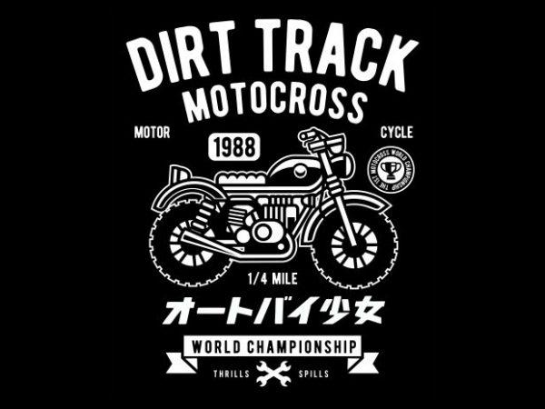 Dirt Track t shirt vector illustration