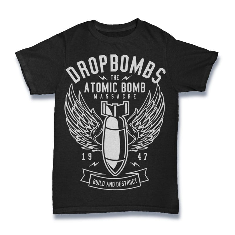 Drop Bombs buy t shirt design