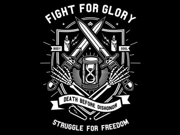 Fight For Glory t shirt graphic design