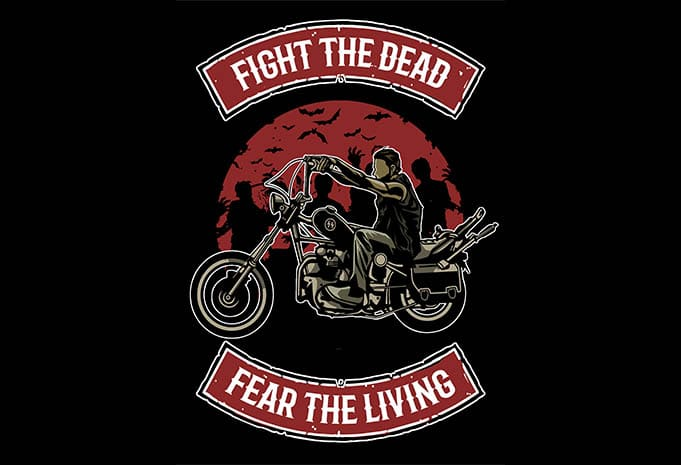 Fight The Dead tshirt design - Fight The Dead tshirt design buy t shirt design