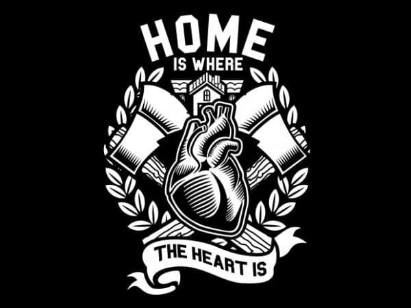 Home Is Where The Heart Is graphic t shirt