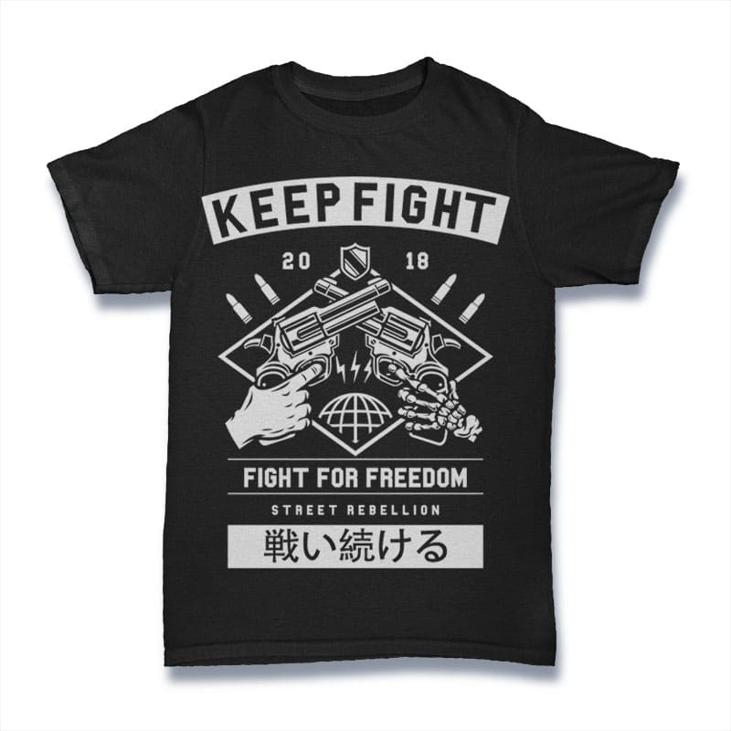Keep Fight buy t shirt design