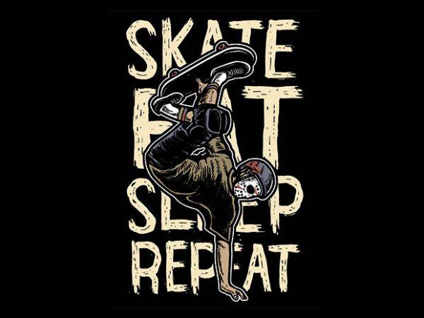 Skate Eat Sleep Repeatt shirt design