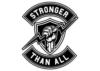 Stronger Than All buy t shirt design