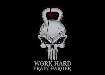 Work Hard Train Harder t shirt design for sale