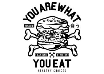 You Are What You Eat buy t shirt design