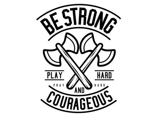Be Strong buy t shirt design