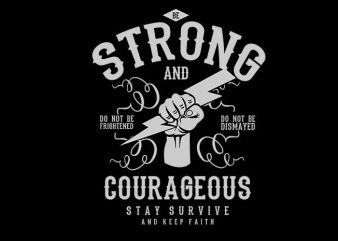 Be Strong and Courageous buy t shirt design
