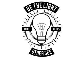 Be The Light buy t shirt design