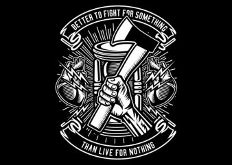 Better To Fight buy t shirt design