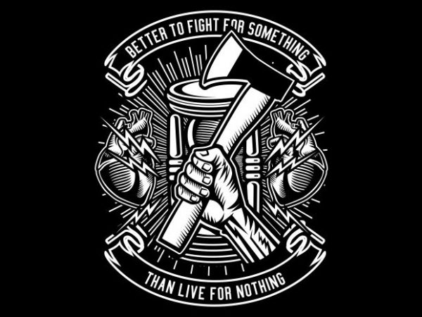 Better To Fight t shirt template