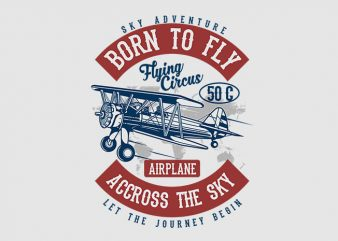 Born To Fly t shirt design