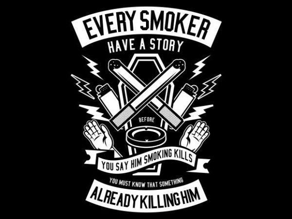 Every Smoker buy t shirt design