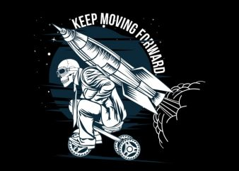 Keep Moving Forward buy t shirt design
