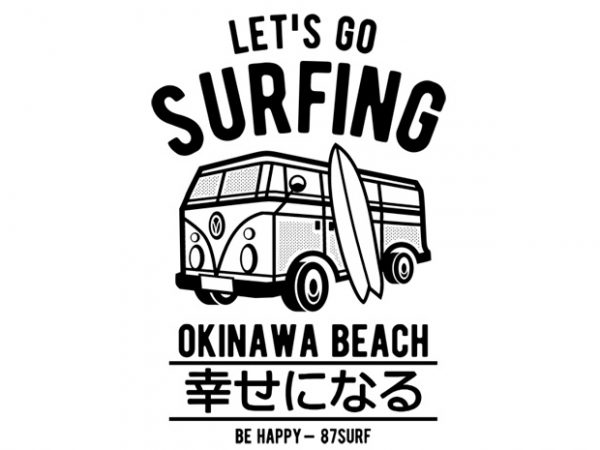 Let's Go Surfing t shirt vector graphic