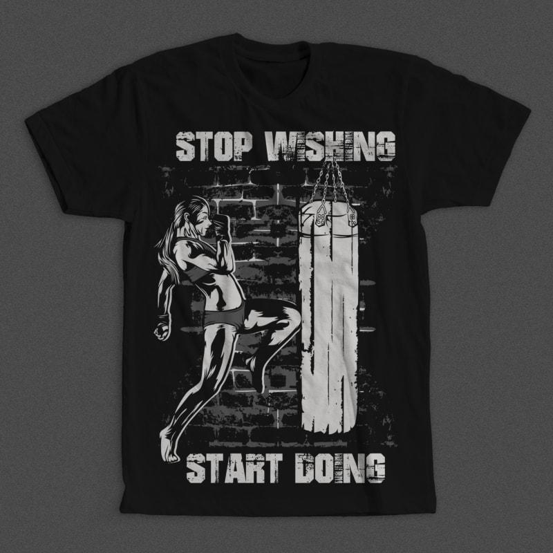 Stop Wishing Start Doing buy t shirt design