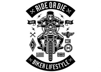Ride Or Die buy t shirt design