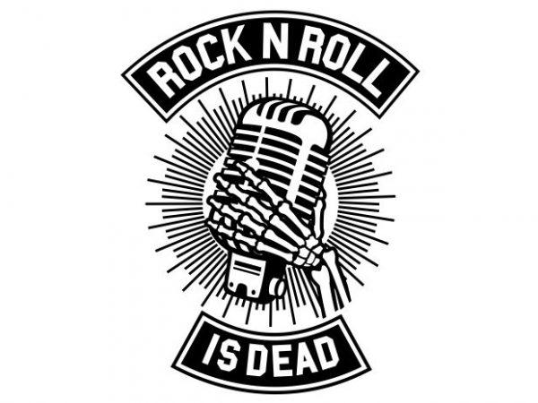 Rock N Roll Is Dead t shirt design online