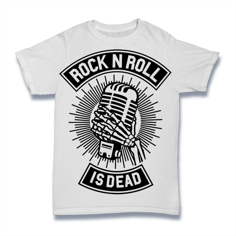 ce40a19d5cf Rock N Roll Is Dead- Best T-shirt Design