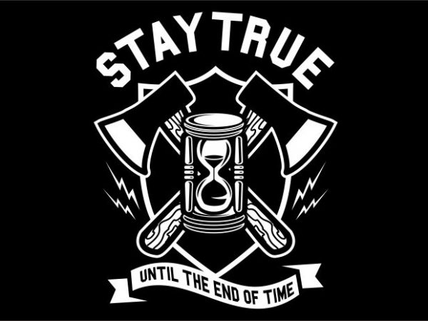 Stay True Display 600x450 - Stay True buy t shirt design