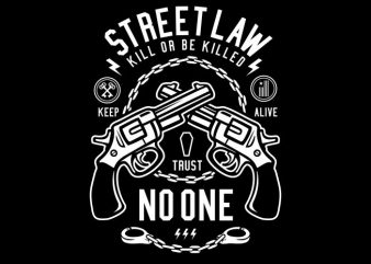 Street Law buy t shirt design