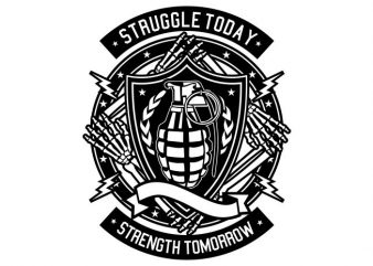 Struggle Today buy t shirt design