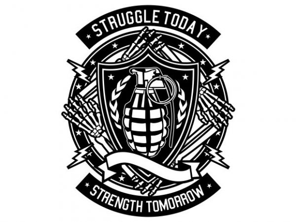 Struggle Today Display 600x450 - Struggle Today buy t shirt design
