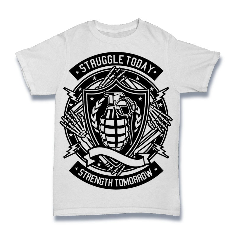 Struggle Today buy t shirt design