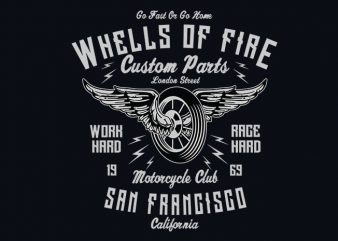 Wheels Of Fire vector t shirt design