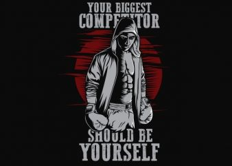 Your Biggest Competitor t shirt design template