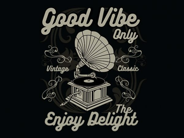 Good Vibe Only buy t shirt design