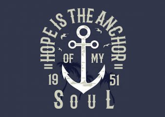 Hope Is The Anchor t shirt design buy t shirt design