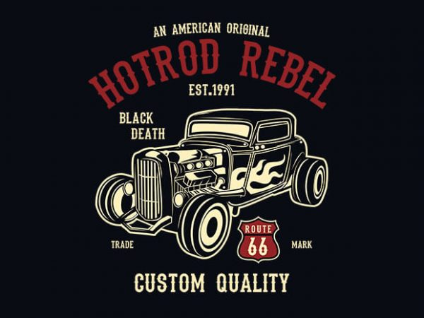 Hot Rod Rebel 600x450 - Hot Rod Rebel t shirt design buy t shirt design