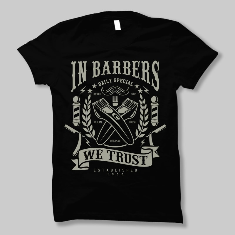In Barbers We Trust t shirt design buy t shirt design