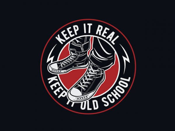 Keep It Old School t shirt dsign buy t shirt design