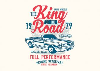 King Of The Road t shirt design buy t shirt design