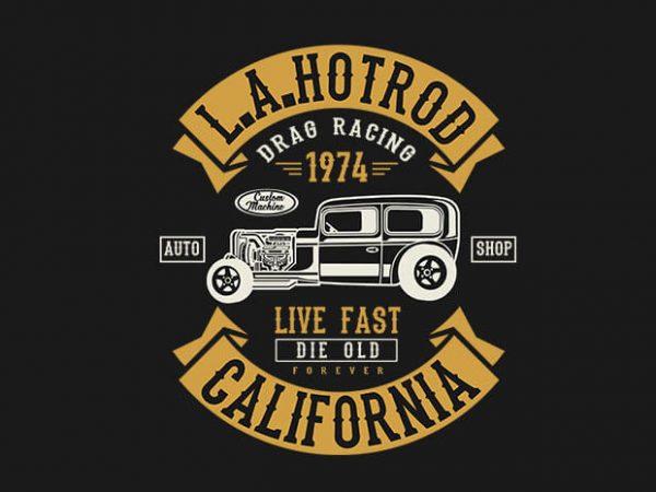 LA Hotrod t shirt design