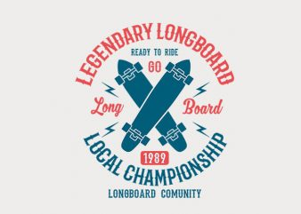 Legendary Longboard t shirt design buy t shirt design