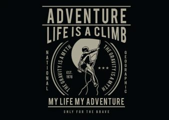 Life Is A Climb t shirt design buy t shirt design