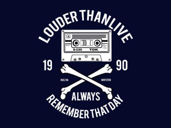 Louder Than Life t shirt design buy t shirt design