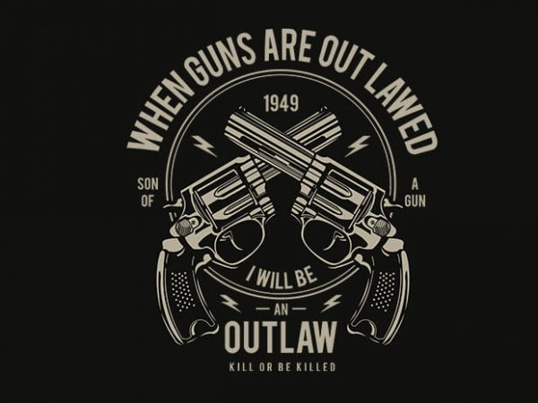 Outlaw t shirt design buy t shirt design