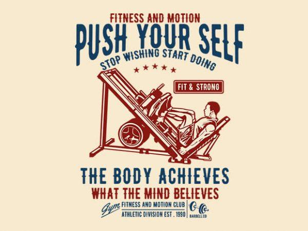 Push Yourself 600x450 - Push Yourself tshirt design buy t shirt design